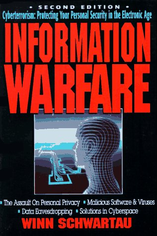 Information Warfare: Second Edition