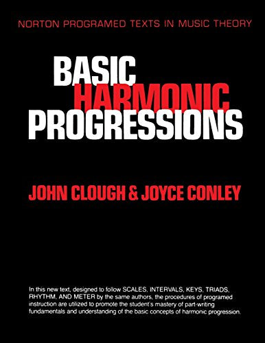 Basic Harmonic Progressions (Norton Programed Texts In Music Theory.)
