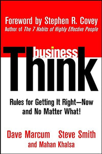 Businessthink: Rules For Getting It Right?Now, And No Matter What!