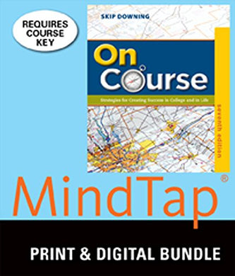 Bundle: On Course: Strategies For Creating Success In College And In Life, 7Th + Mindtap College Success, 1 Term (6 Months) Printed Access Card