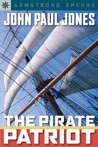 Sterling Point Books: John Paul Jones: The Pirate Patriot