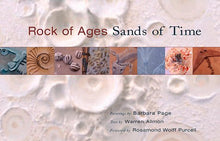 Load image into Gallery viewer, Rock Of Ages, Sands Of Time: Paintings By Barbara Page, Text By Warren Allmon