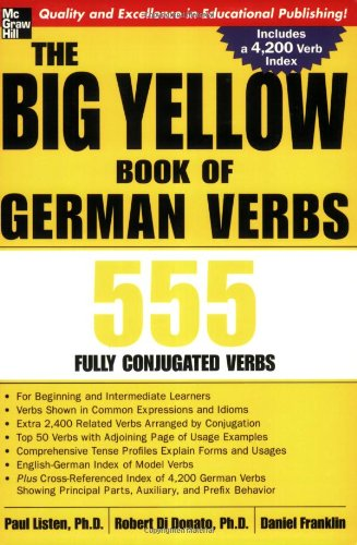 The Big Yellow Book Of German Verbs: 555 Fully Conjuated Verbs (Big Book Of Verbs Series)