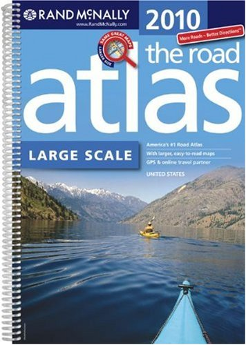 Rand Mcnally 2010 The Road Atlas Large Scale: United States (Rand Mcnally Large Scale Road Atlas U. S. A.)