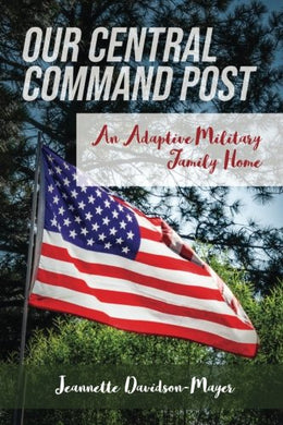 Our Central Command Post: An Adaptive Military Family Home