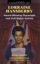 Load image into Gallery viewer, Lorraine Hansberry: Awardwinning Playwright And Civil Rights Activist (The Barnard Biography Series)