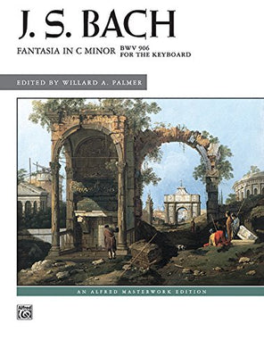 Fantasia In C Minor (Alfred Masterwork Edition)