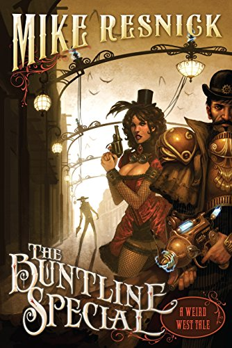 The Buntline Special (A Weird West Tale)