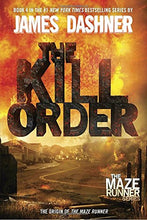 Load image into Gallery viewer, The Kill Order (The Maze Runner)