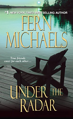 Under The Radar (Sisterhood Series, No. 13)