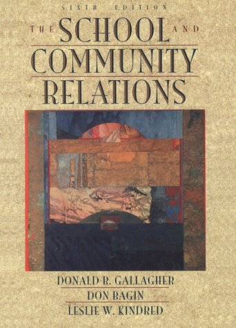 School And Community Relations, The