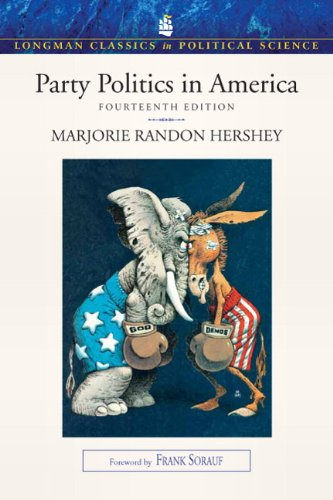 Party Politics In America (Longman Classics In Political Science) (14Th Edition)