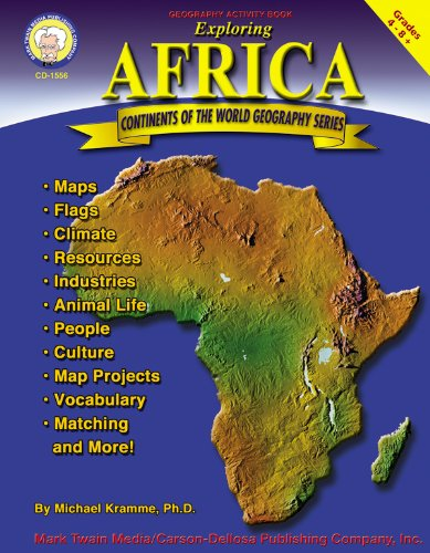Exploring Africa, Grades 4 - 8 (Continents Of The World)
