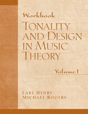 Tonality And Design In Music Theory: Workbook