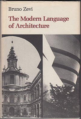 The Modern Language Of Architecture