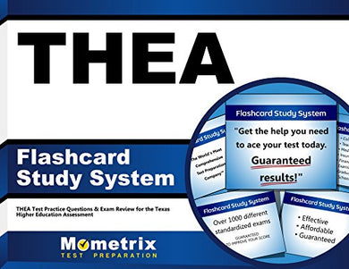 Thea Flashcard Study System: Thea Test Practice Questions & Exam Review For The Texas Higher Education Assessment (Cards)