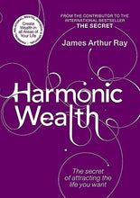 Load image into Gallery viewer, Harmonic Wealth: The Secret Of Attracting The Life You Want