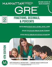 Load image into Gallery viewer, Gre Fractions, Decimals, & Percents (Manhattan Prep Gre Strategy Guides)