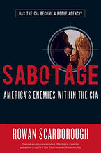 Load image into Gallery viewer, Sabotage: America'S Enemies Within The Cia