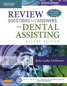 Review Questions And Answers For Dental Assisting - Revised Reprint, 2E