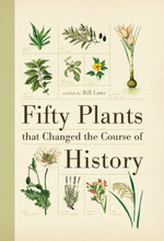 Load image into Gallery viewer, Fifty Plants That Changed The Course Of History (Fifty Things That Changed The Course Of History)