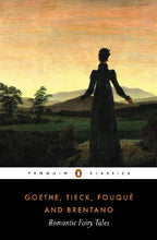 Load image into Gallery viewer, Romantic Fairy Tales (Penguin Classics)