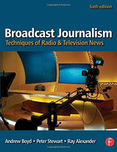 Load image into Gallery viewer, Broadcast Journalism, Sixth Edition: Techniques Of Radio And Television News