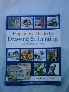Beginner'S Guide To Drawing And Painting - All You Need To Know