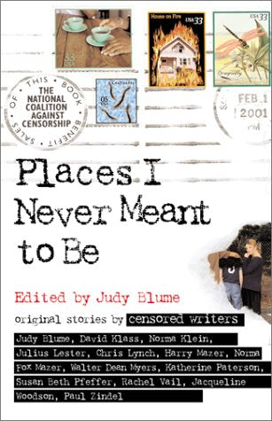 Places I Never Meant To Be: Original Stories By Censored Writers