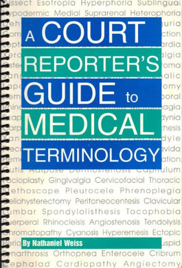 A Court Reporters Guide To Medical Terminology