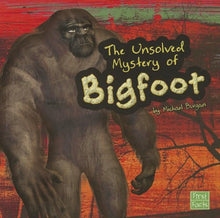 Load image into Gallery viewer, The Unsolved Mystery Of Bigfoot (Unexplained Mysteries)