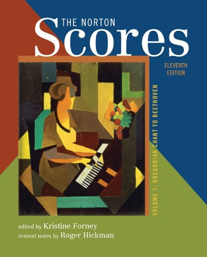 The Norton Scores: For The Enjoyment Of Music: An Introduction To Perceptive Listening, Tenth Edition (Vol. 1: Gregorian Chant To Beethoven)