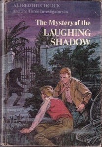 The Mystery Of The Laughing Shadow (Alfred Hitchcock And The Three Investigators)