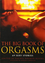 Load image into Gallery viewer, The Big Book Of Orgasms: 69 Sexy Stories