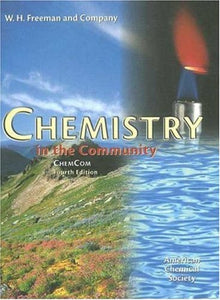 Chemistry In The Community.: (Chemcom)