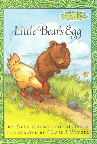 Little Bear'S Egg (Maurice Sendak'S Little Bear)