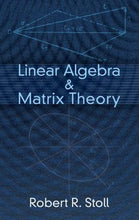 Load image into Gallery viewer, Linear Algebra And Matrix Theory (Dover Books On Mathematics)