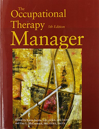 The Occupational Therapy Manager