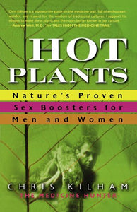 Hot Plants: Nature'S Proven Sex Boosters For Men And Women