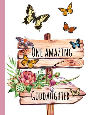 One Amazing Goddaughter: Gifts For Goddaughter,From Godmother,Godfather, Godparents, Journal, Notebook, Lined Paper, Diary,Cute,Love,Present,