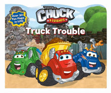 Load image into Gallery viewer, Chuck & Friends Truck Trouble (Lift-The-Flap)