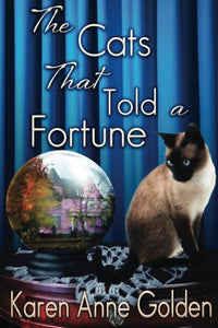 The Cats That Told A Fortune (The Cats That . . . Cozy Mystery) (Volume 3)