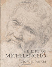 Load image into Gallery viewer, The Life Of Michelangelo