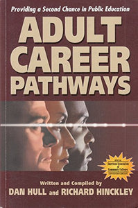 Adult Career Pathways: Providing A Second Chance In Public Education