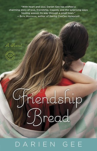 Friendship Bread: A Novel