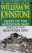 Load image into Gallery viewer, Quest/Trek Of The Mountain Man (The Last Mountain Man)