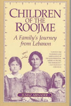 Load image into Gallery viewer, Children Of The Roojme: A Family'S Journey From Lebanon