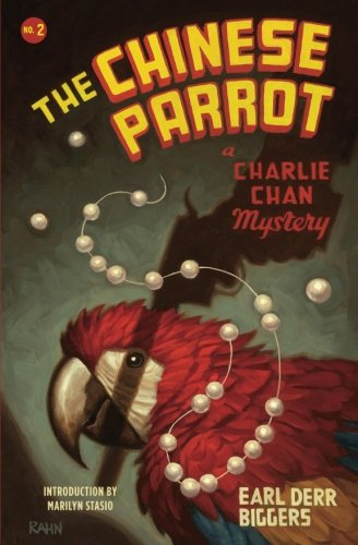 The Chinese Parrot: A Charlie Chan Mystery (Charlie Chan Mysteries)