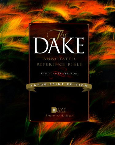 Holy Bible: King James Version, Dake'S Annotated Reference
