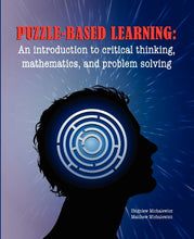 Load image into Gallery viewer, Puzzle-Based Learning: Introduction To Critical Thinking, Mathematics, And Problem Solving